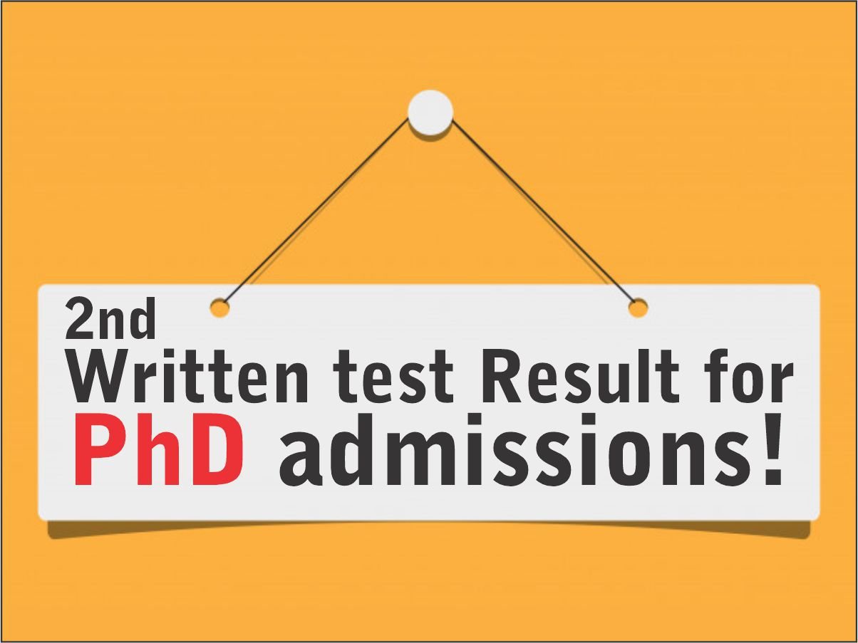 2nd Written test Result for PhD admissions