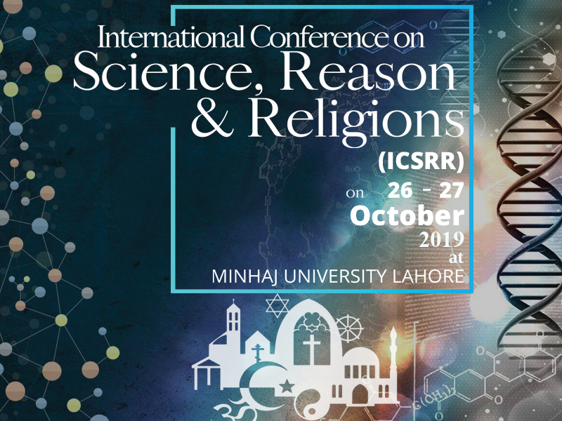 International Conference on Science, Reason and Religion 2019
